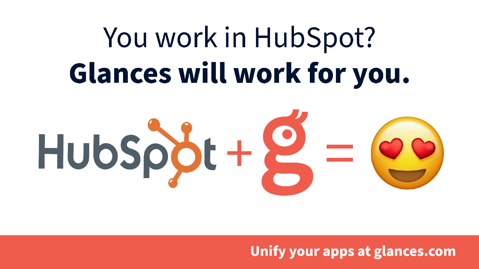 Integrate HubSpot with anything by using Glances